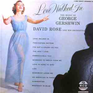 David Rose And His Orchestra - Love Walked In