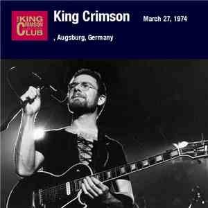 King Crimson - March 27, 1974, Augsburg, Germany