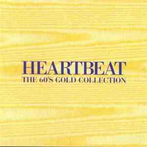 Various - Heartbeat - The 60's Gold Collection