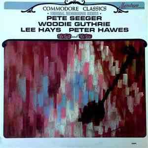 Pete Seeger, Woody Guthrie, Lee Hays, Peter Hawes - The Soil And The Sea