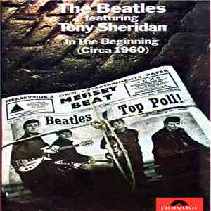 The Beatles Featuring Tony Sheridan - The Beatles Featuring Tony Sheridan - ...