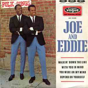 Joe And Eddie - Walkin' Down The Line / With You In Mind / You Were On My Mind / Depend On Yourself