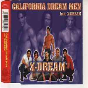 California Dream Men Feat. X-Dream  - X-Dream
