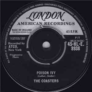 The Coasters - Poison Ivy / I'm A Hog For You