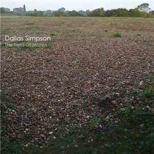 Dallas Simpson - The Field Of Stones