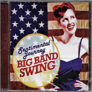 Various - Sentimental Journey Big Band Swing