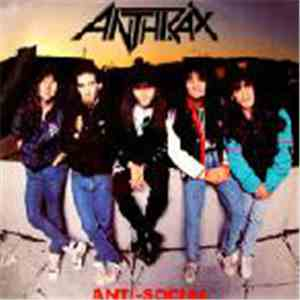 Anthrax - Anti-Social