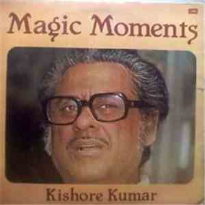 Kishore Kumar - Magic Moments