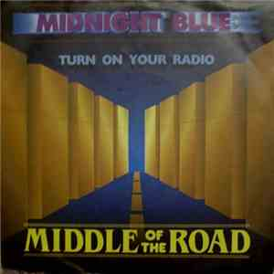Middle Of The Road - Midnight Blue