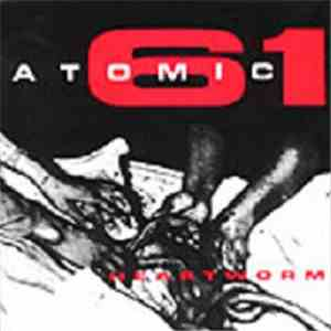 Atomic 61 - Heartworm