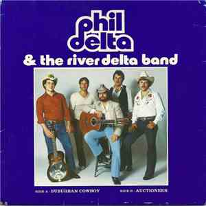 Phil Delta And The River Delta Band - Suburban Cowboy / Auctioneer