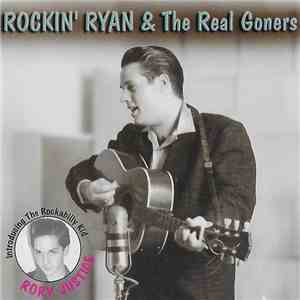 Rockin' Ryan And The Real Goners - Live & Lowdown