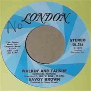 Savoy Brown - Walkin' And Talkin'