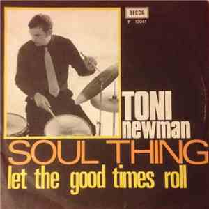 Tony Newman - Soul Thing / Let The Good Times Roll