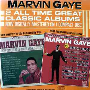Marvin Gaye - That Stubborn Kinda Fellow / How Sweet It Is To Be Loved By Y ...