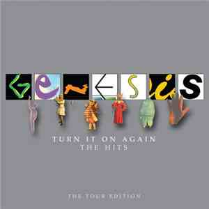 Genesis - Turn It On Again (The Hits) (The Tour Edition)