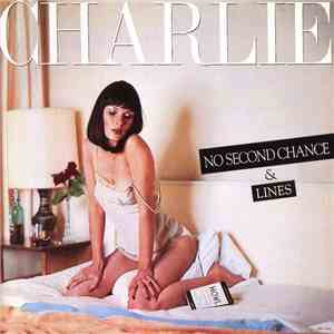 Charlie  - No Second Chance / Lines