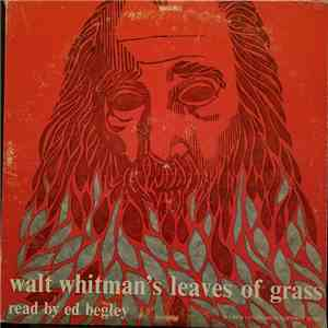 Walt Whitman, Ed Begley  - Walt Whitman's Leaves Of Grass