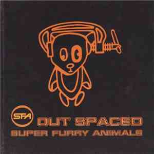Super Furry Animals - Out Spaced
