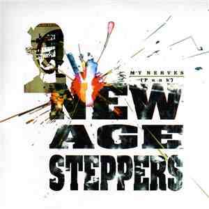 New Age Steppers - My Nerves (Punk)