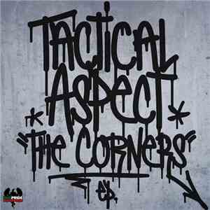 Tactical Aspect - The Corners EP.