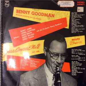 Benny Goodman And His Orchestra, Benny Goodman Trio, The Benny Goodman Quar ...