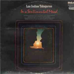 Los Indios Tabajaras - In A Sentimental Mood