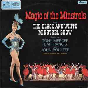 The George Mitchell Minstrels Featuring Tony Mercer, Dai Francis And John B ...