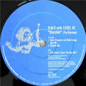B.M.R With Level 42 - Starchild (The Remixes)