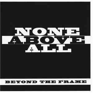 None Above All - Beyond The Frame EP
