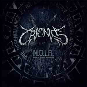 Crionics - N.O.I.R. - Nation Of Illusive Resemblance