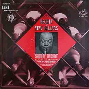 Sidney Bechet - Bechet Of New Orleans