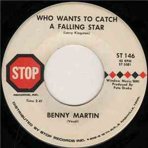 Benny Martin - Who Wants To Catch A Falling Star / Ice Cold Love