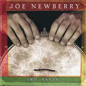 Joe Newberry - Two Hands