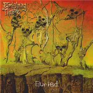 Embalming Theatre / Haemorrhage - Buried / Furtive Dissection