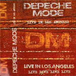 Depeche Mode - Live In Los Angeles