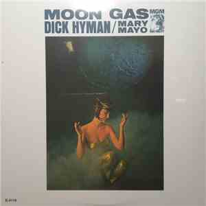 Dick Hyman / Mary Mayo - Moon Gas