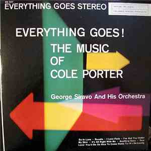 George Siravo And His Orchestra - Everything Goes!  The Music Of Cole Porter