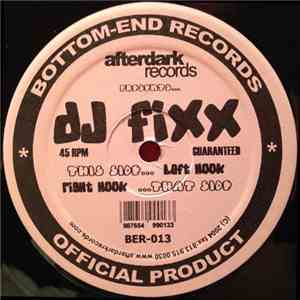 DJ Fixx - Left Hook / Right Hook