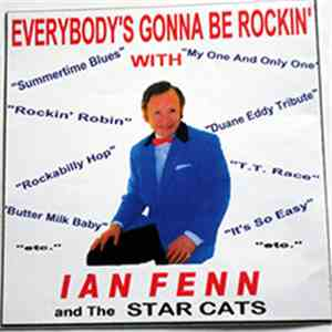 Ian Fenn & The Star Cats - Everybody's Gonna Be Rockin' With