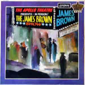 James Brown - The Apollo Theatre Presents - In Person! The James Brown Show