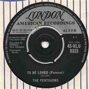 The Pentagons - To Be Loved (Forever)